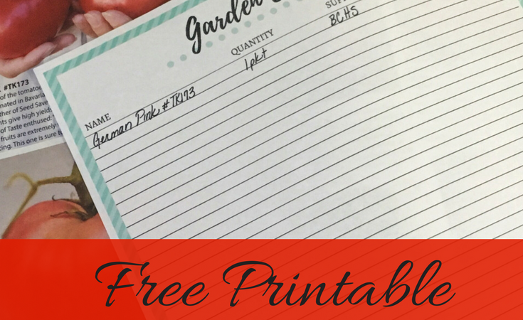 Ordering Seeds for the Garden **FREE printable!**